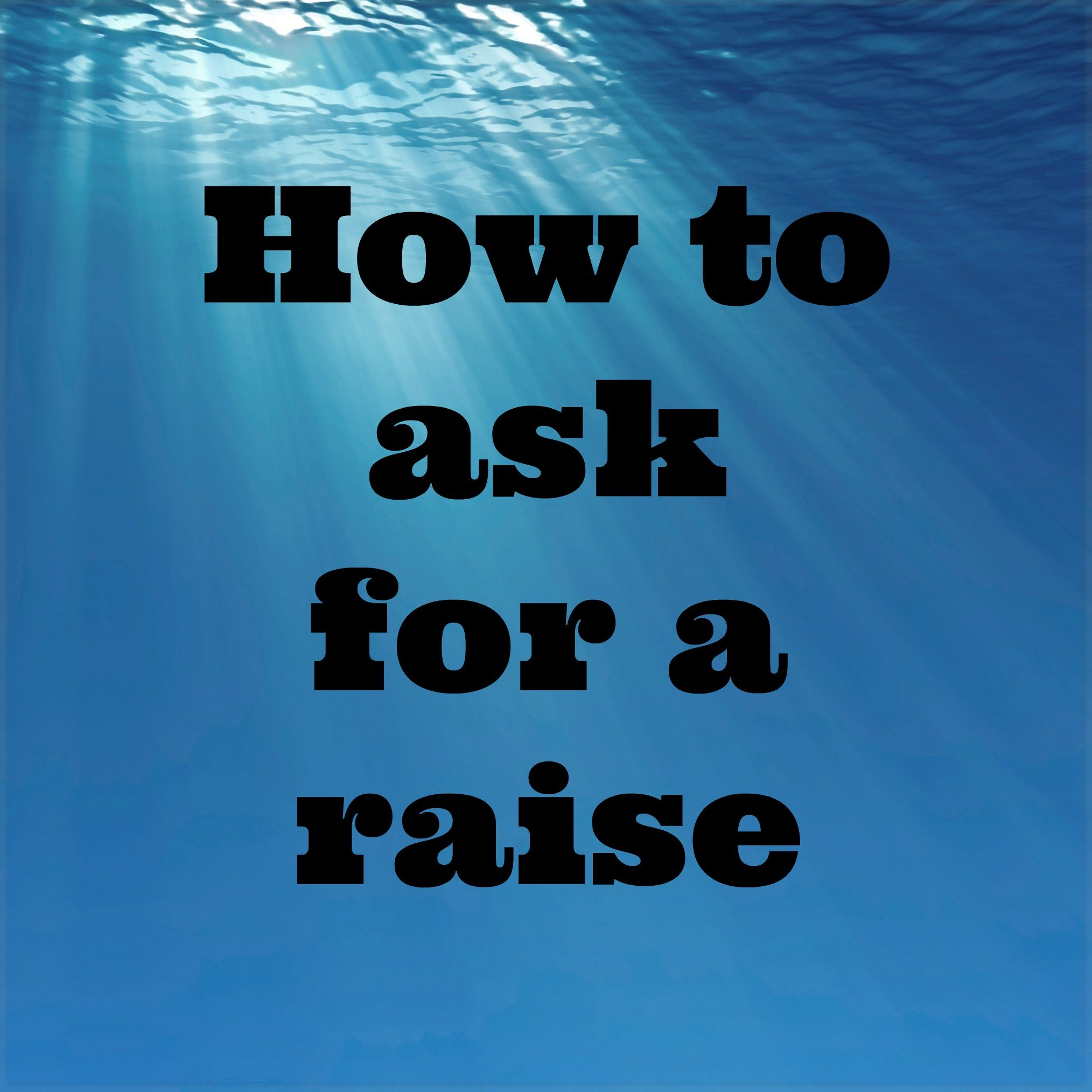 How To Ask For A Raise Increase Income Archives Payment Free Life How To Ask  For