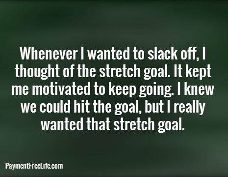 stretch goal