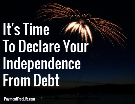 It's time to declare your independence from debt