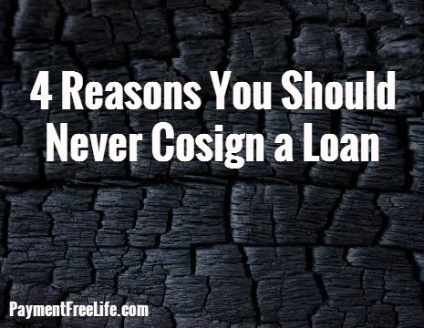 4 reasons you should never cosign a loan