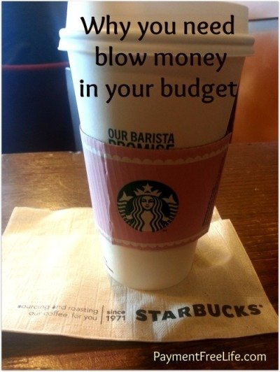 Why you need blow money in your budget
